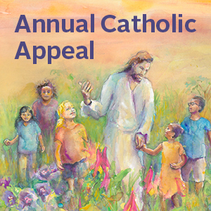 Annual Catholic Appeal